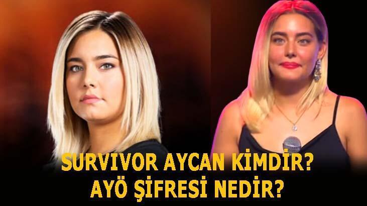 Survivor Aycan kimdir, ayö şifresi nedir? Survivor Aycan Yanaç aldatıldı mı, sevgilisi var mı? İşte biyografisi...