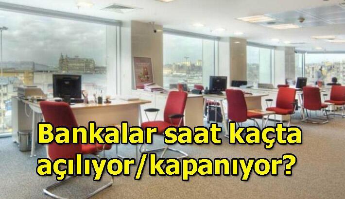 Bankalar saat kaçta açılıyor/kapanıyor? Vakıfbank, Halkbank, Ziraat Bankası, Garanti, Akbank çalışma saatleri
