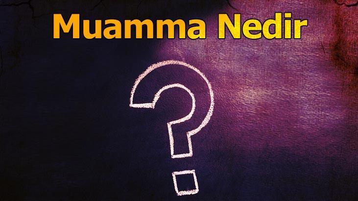 Muamma Nedir? Tdk'da Muammalı Ve Muamma Asmak Ne Demektir?