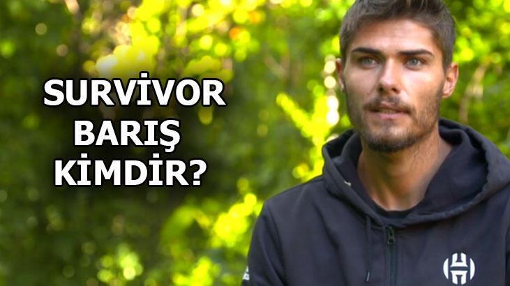 Survivor Barış kimdir, kaç yaşında? Survivor Barış Murat Yağcı biyografisi