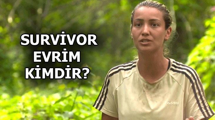 Survivor Evrim kimdir, kaç yaşında? Survivor Evrim Keklik nereli?