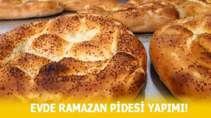 Evde Ramazan pidesi yapımı ve malzemeleri! Ramazan pidesi nasıl yapılır, tarifi nedir?