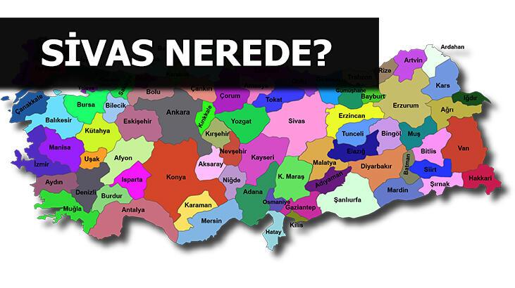 Sivas Nerede, Hangi Bölgede? Sivas'ın Kaç İlçesi Var, İlçelerin Ortalama Nüfusu Nedir?