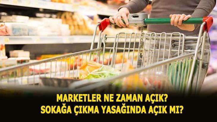 Marketler açık mı? 4 gün sokağa çıkma yasağında 16-17-18-19 Mayıs'ta marketler ve bakkallar açık mı, yasakta saat kaça kadar açık?
