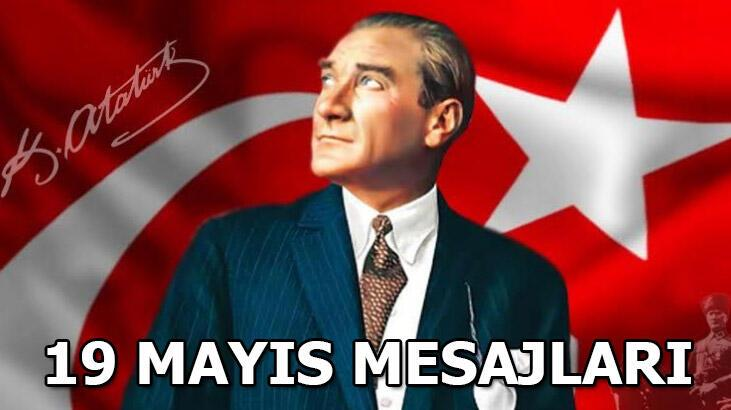 19 Mayıs kutlama mesajları & En güzel 19 Mayıs Atatürk'ü Anma Gençlik ve Spor Bayramı için kısa, uzun, resimli mesaj seçenekleri