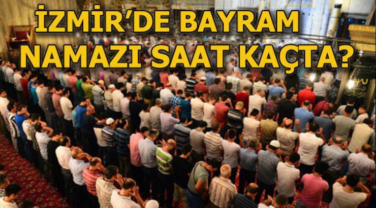 İzmir bayram namazı saati kaçta kılınacak? 24 Mayıs İzmir namaz saatleri! - İzmir sabah namazı vakti ne zaman saat kaçta 2020?