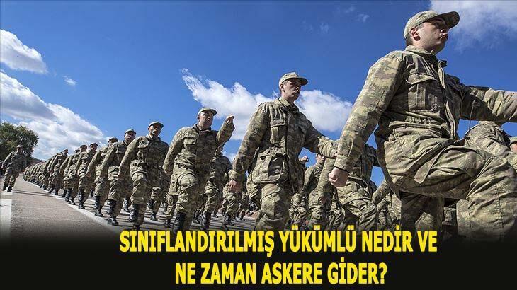 Sınıflandırılmış yükümlü ne demek? Sınıflandırılmış yükümlü ne zaman askere gider?