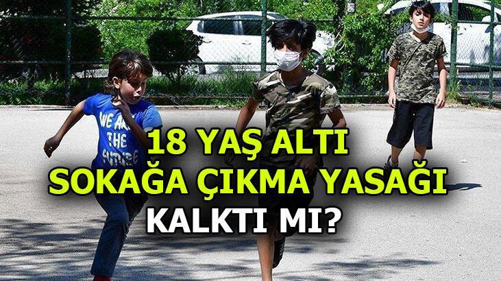 18 yaş altı ne zaman sokağa çıkabilir? 18 yaş altı sokağa çıkma izin günleri ve saatleri nedir?