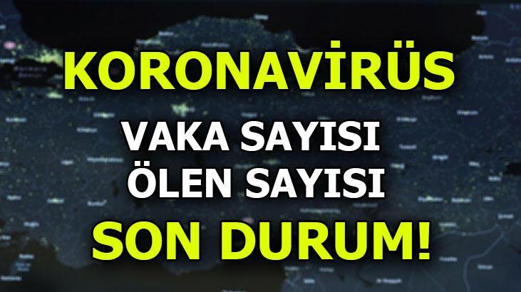Koronavirüs son dakika durum! Koronavirüs vaka ve vefat sayısı kaç oldu?