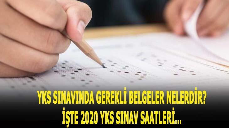 YKS sınav başlangıç ve bitiş saati 2020! YKS sınavında gerekli belgeler neler, veliler gelecek mi?