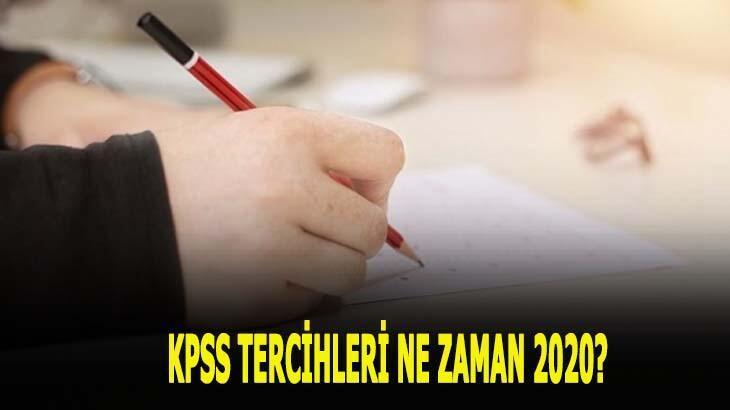 KPSS tercihleri ne zaman 2020? KPSS tercih tarihleri nedir?