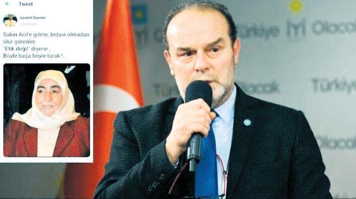 İYİ Partili Levent Özeren'in çirkin sözlerine tepki yağdı