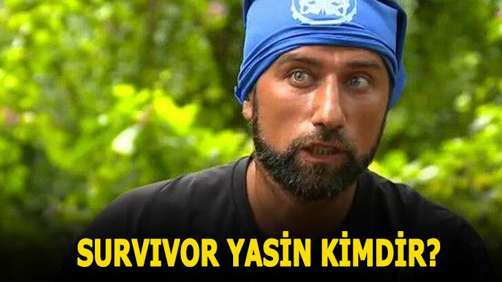 Survivor Yasin kimdir, nereli? Survivor Yasin Obuz kaç yaşında, mesleği ne?