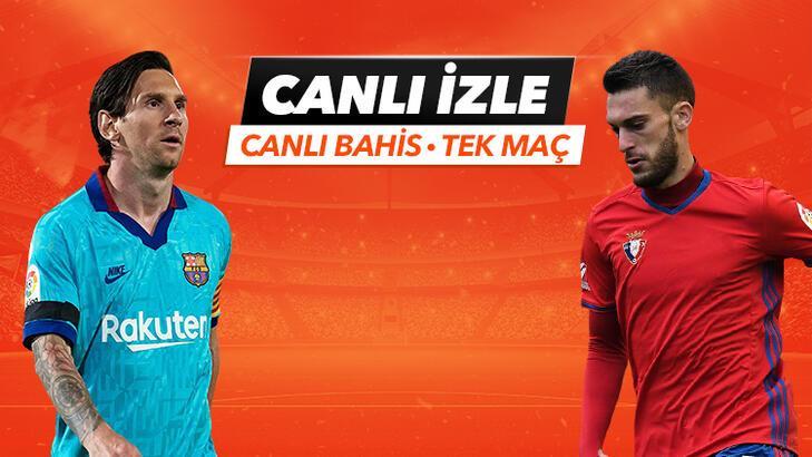 Barcelona - Osasuna maçıTek Maç ve Canlı Bahis seçenekleriyle Misli.com'da