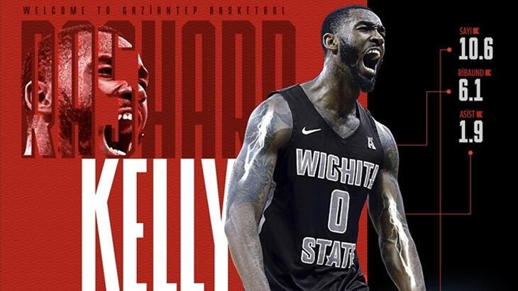 Gaziantep Basketbol ABD'li Rashard Kelly'i transfer etti