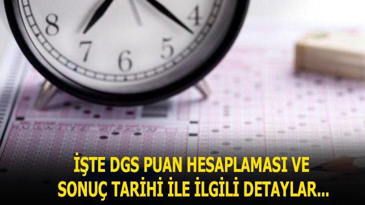 2020 DGS puan hesaplaması nasıl yapılır? DGS sonuçları ne zaman açıklanacak?
