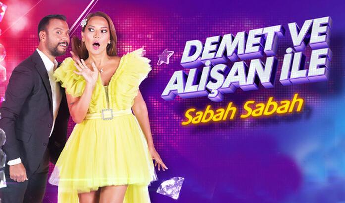 Demet ve Alişan ile Sabah Sabah programı hangi kanalda, saat kaçta başlıyor?