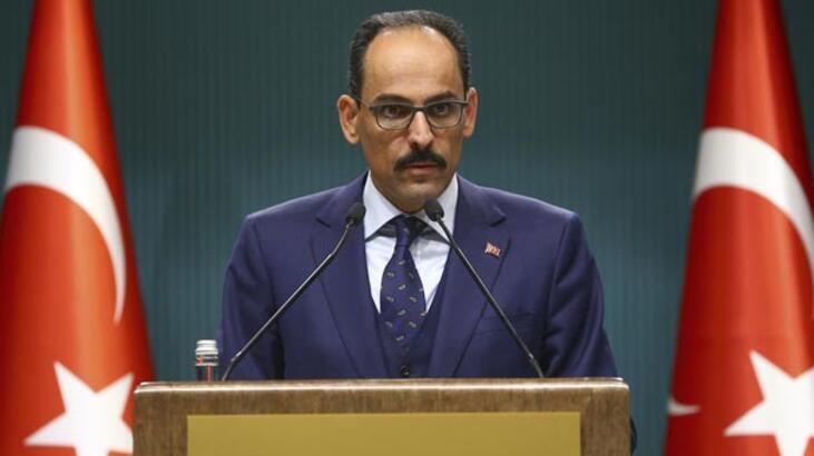 İbrahim Kalın: Türkiye'yi yok sayan adımlar, beyhude çabalardır