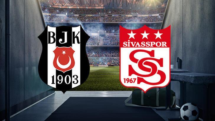 Beşiktaş-Sivasspor maçı bu akşam saat kaçta hangi kanalda canlı olarak yayınlanacak?