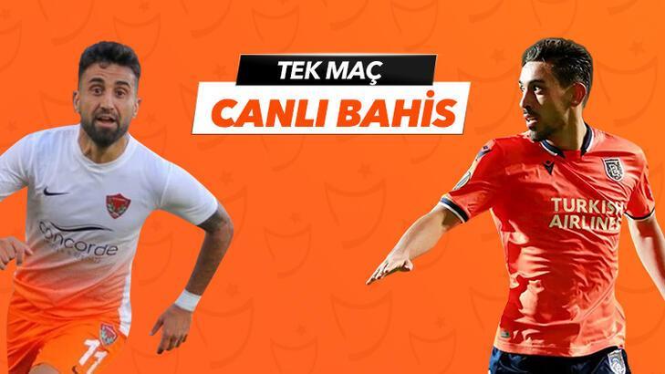 Hatayspor - Başakşehir maçı canlı bahis heyecanı!