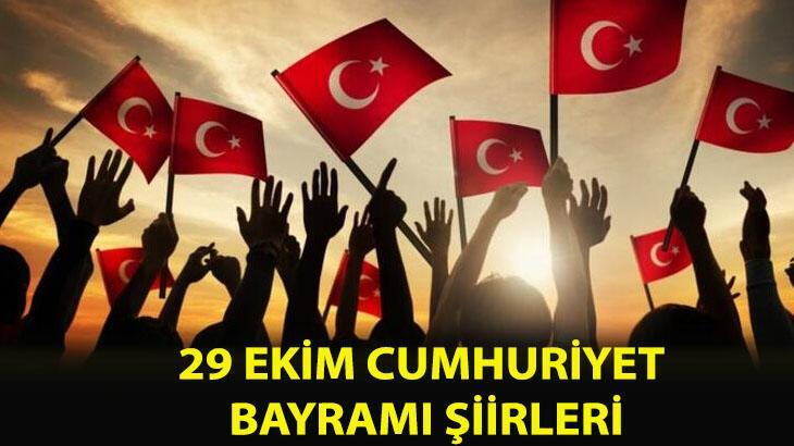 29 Ekim şiirleri ve sözleri! En güzel, uzun-kısa, yeni 1, 2,3,4,5,6 kıtalık 29 Ekim Cumhuriyet Bayramı şiiri ve sözleri...