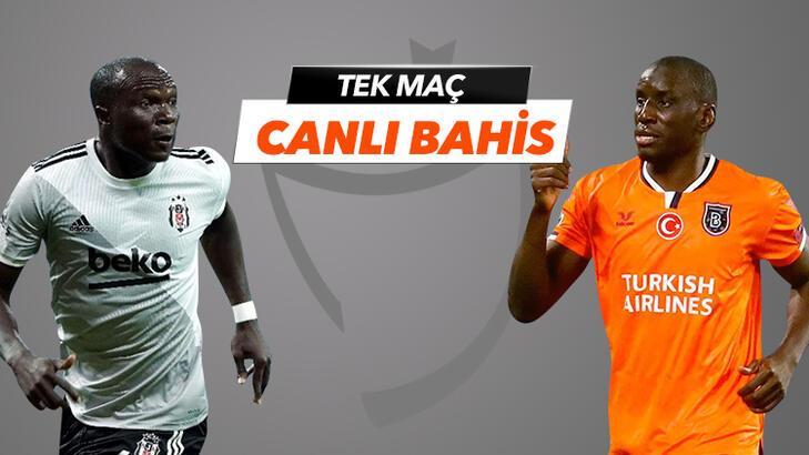 Beşiktaş - Başakşehir maçı canlı bahis heyecanı Misli.com'da