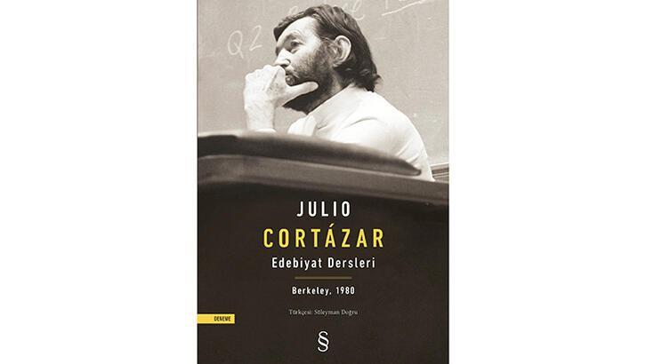 Julio Cortazar'dan edebiyat dersleri