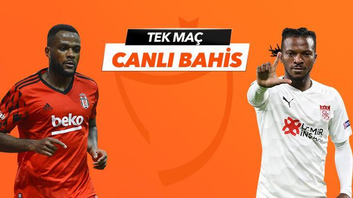 Beşiktaş - Sivasspor maçı Tek Maç ve Canlı Bahis seçenekleriyle Misli.com'da