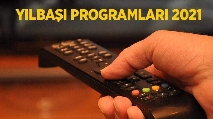 Yılbaşı Programları 2021   İşte Kanal D, STAR TV, TV8, ATV, SHOW TV, FOX TV yayın akışı