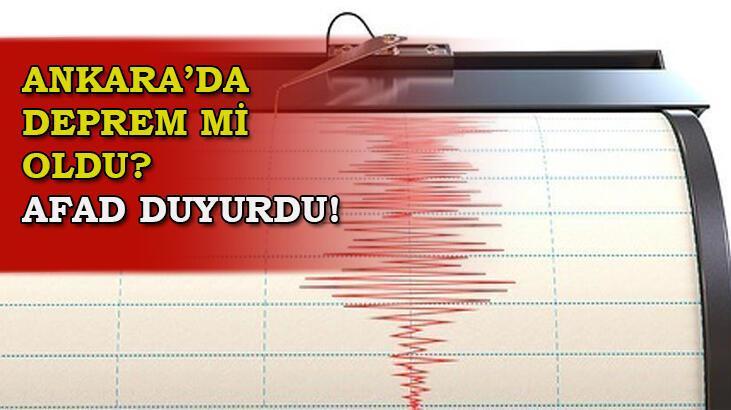 Deprem mi oldu? Ankara'da deprem mi oldu, kaç büyüklüğünde deprem oldu? AFAD - Kandilli  11 Ocak son depremler...