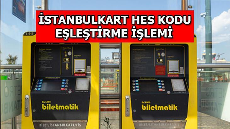 Son gün geldi! İstanbulkarta hes kodu nasıl eşleştirilir - yüklenir? Toplu taşımada HES kodu şartı