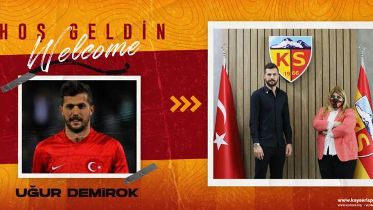 Kayserispor Uğur Demirok'u TFF'ye bildirdi