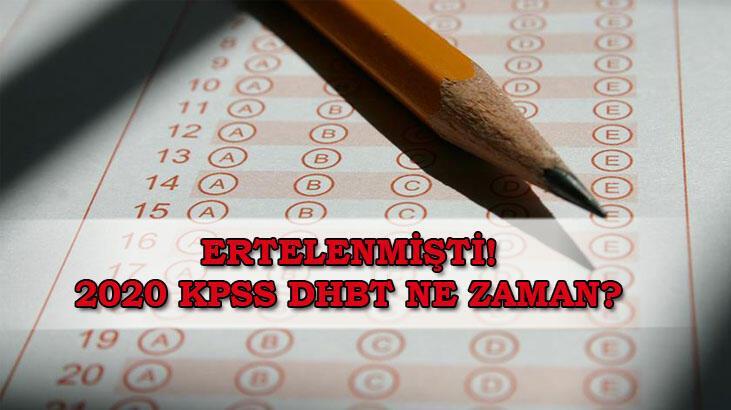 Ertelenen 2020 KPSS DHBT ne zaman? ÖSYM sınav takvimine göre KPSS DHBT tarihi...