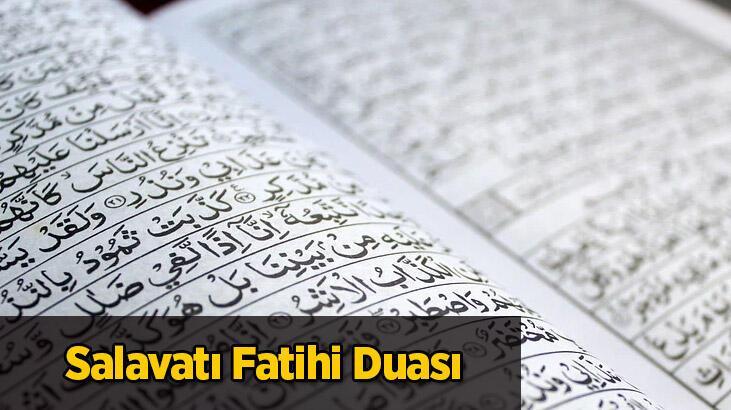 Salavat-I Fatihi Oku (Türkçe/arapça): Salavatı Fatihi Duasının Faziletleri Nelerdir?