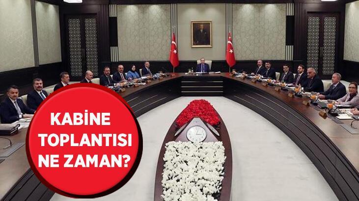 Gözler Kabine Toplantısı'ndan çıkacak olan kararlarda! Kabine Toplantısı ne zaman, tedbirler esnetilecek mi?