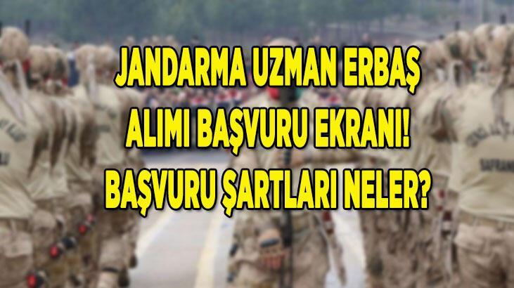 Jandarma uzman erbaş alımı başvuru ekranı (personel temin) için TIKLA: 5 bin JGK uzman erbaş alımı şartları neler?