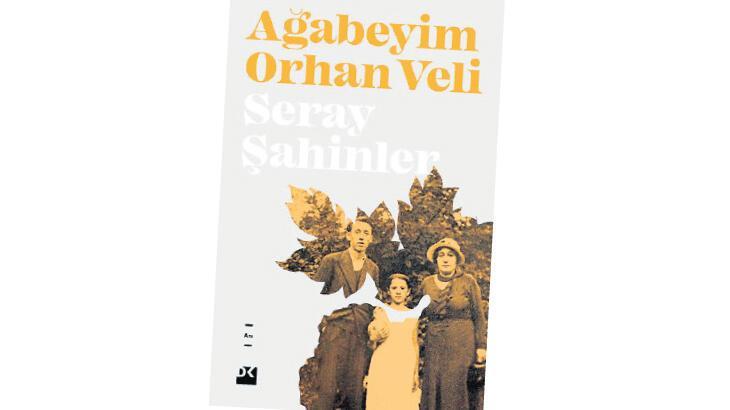 Kız kardeşinin sözleriyle Orhan Veli