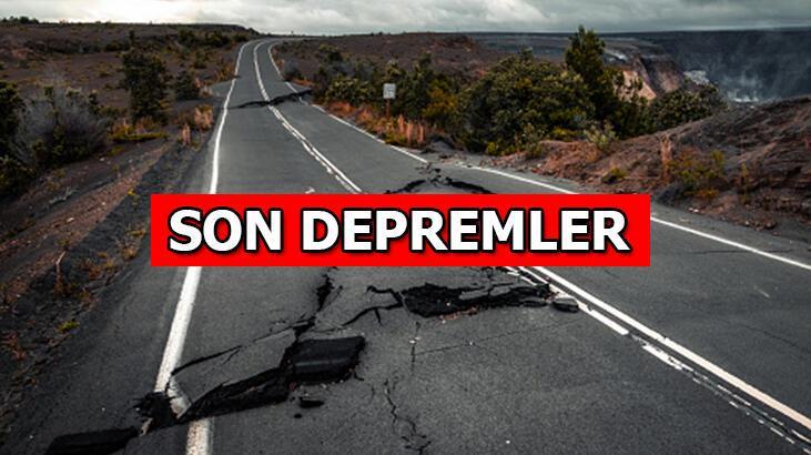 Deprem mi oldu? Son dakika son depremler haberi bugün...