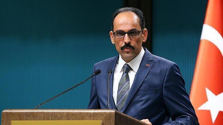 Sözcü Kalın'dan AB Komisyonu Sözcüsü'nün Türkiye açıklamalarına tepki