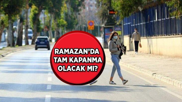Ramazan ayı yasakları neler, tam kapanma olacak mı? Ramazan ayında 21 günlük sokağa çıkma yasağı var mı?