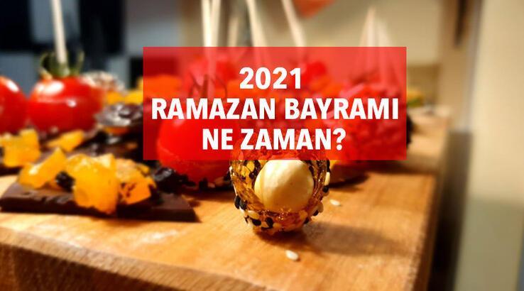 2021 bayram tarihleri: Ramazan Bayramı ne zaman, arefe günü hangi tarihte?