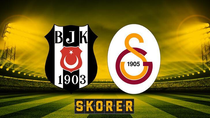 Süper Lig'de dev derbi! Beşiktaş-Galatasaray maçı ne zaman saat kaçta hangi kanalda? BJK-GS maçı muhtemel 11'leri...