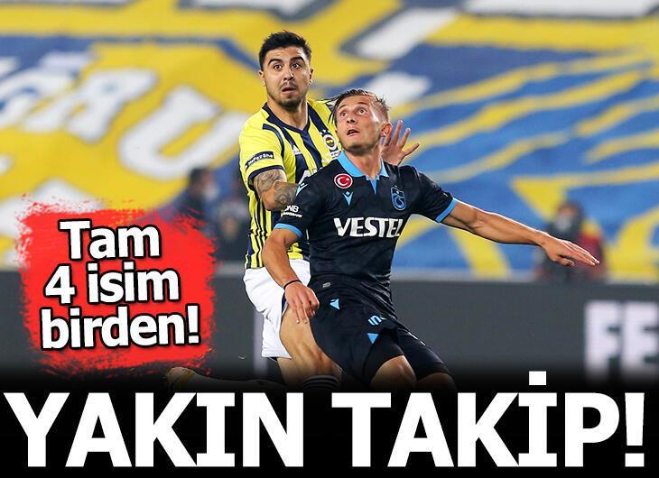 Fenerbahçe - Trabzonspor maçında 4 yıldıza transfer takibi!