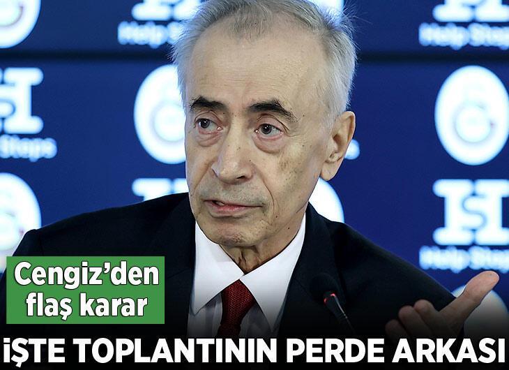 Galatasaray'da Mustafa Cengiz'den flaş karar! Toplantının perde arkası ortaya çıktı