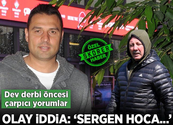"""Fatih Akyel'den Galatasaray - Beşiktaş derbisi öncesi olay sözler: """"Sergen hoca..."""""""