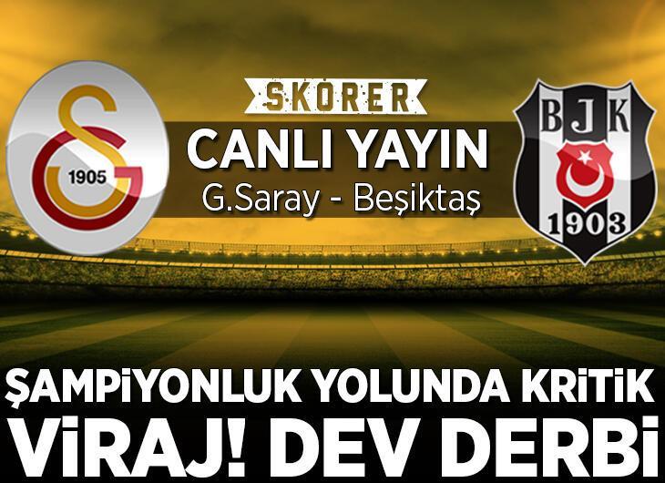 Galatasaray - Beşiktaş! Muhtemel 11'ler