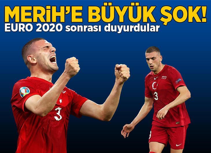 Merih Demiral'a büyük şok! EURO 2020 sonrası beklenmedik gelişme