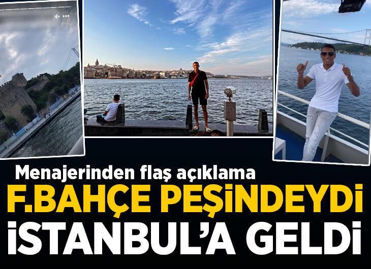 Fenerbahçe peşindeydi, İstanbul'a geldi! Menajerinden flaş açıklama,