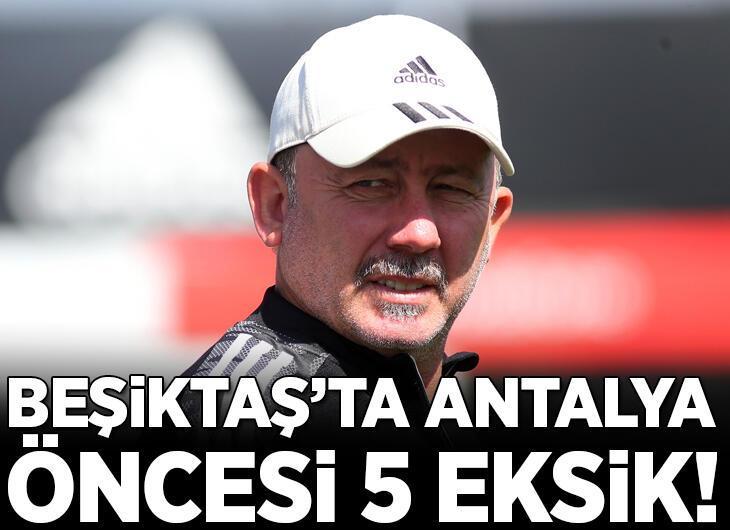 Beşiktaş'ta Antalyaspor öncesi kadroda 5 eksik!