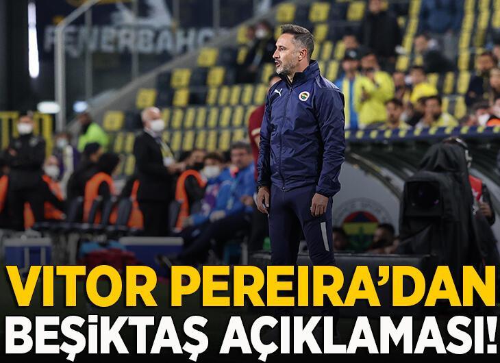 Vitor Pereira'dan Beşiktaş açıklaması